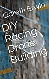 DIY Racing Drone Building